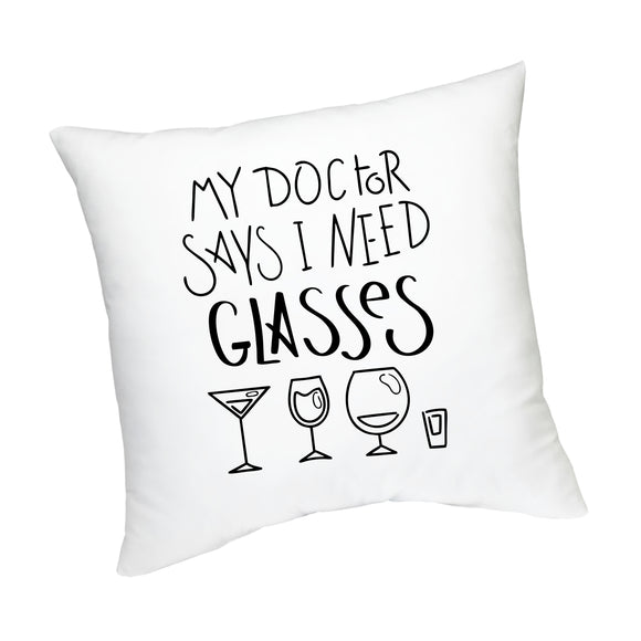 FMstyles My Doctor Said I need Glasses Cushion - FMS448