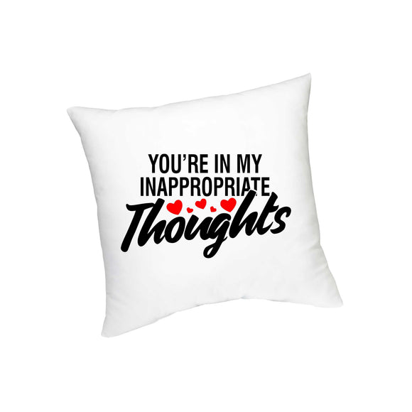 FMstyles  You're in my inappropriate thougts Cushion - FMS282