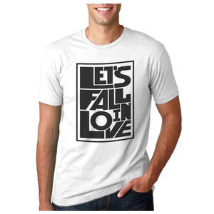 Let's Fall in Love Unisex White Tshirt
