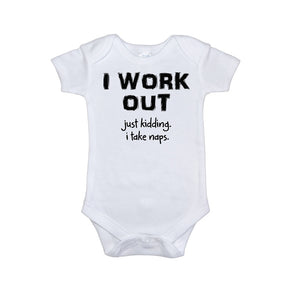 "Funny Quote ""I Work Out"" - Baby Baby Onesie"