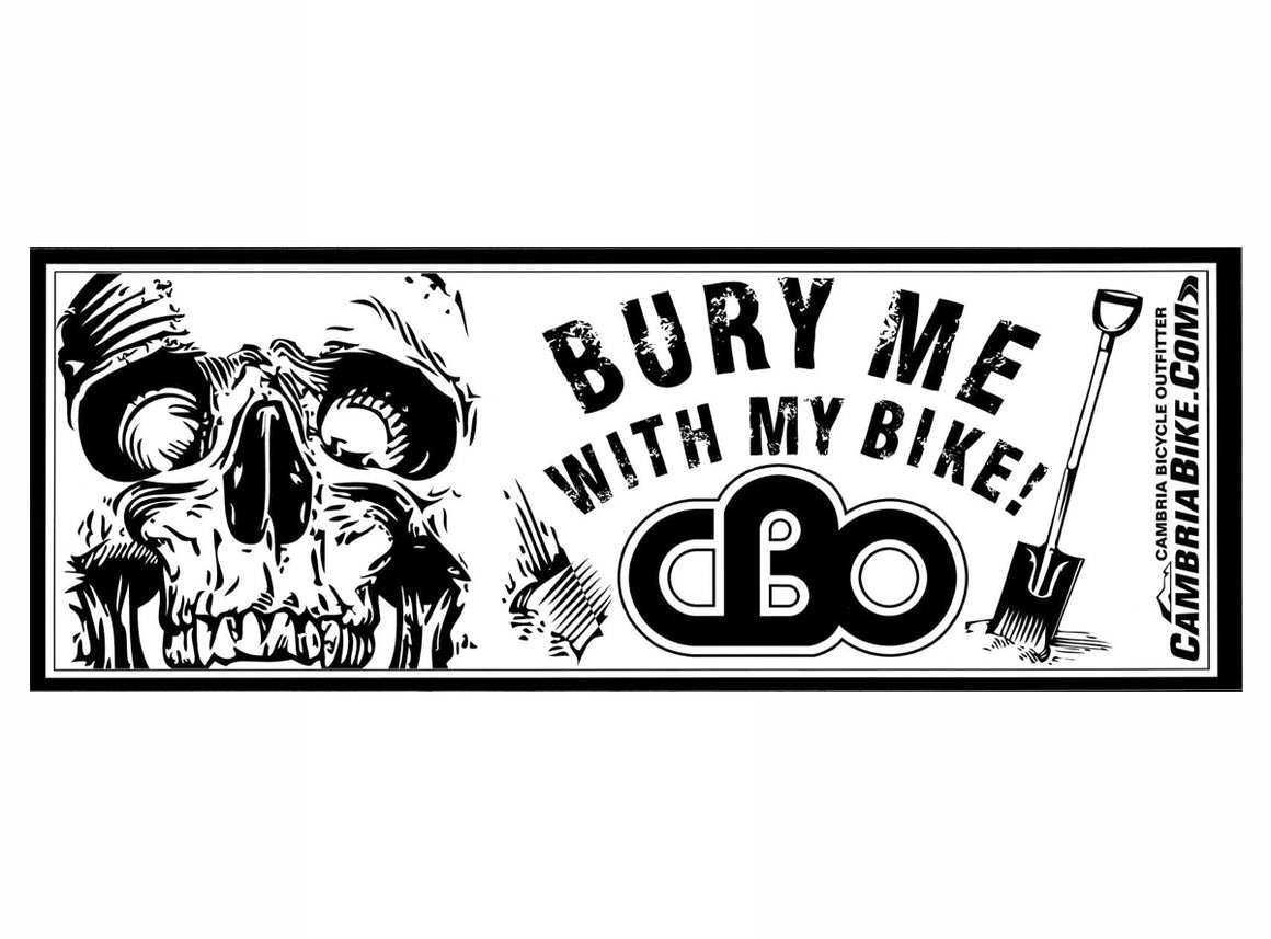 CBO Bury Me With My Bike Sticker