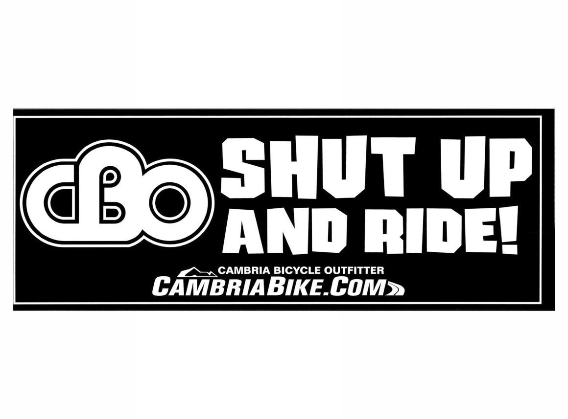 CBO Shut Up And Ride Sticker