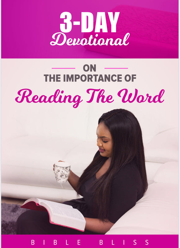 THE IMPORTANCE OF READING THE WORD 3 Day Devotional (Digital Download)
