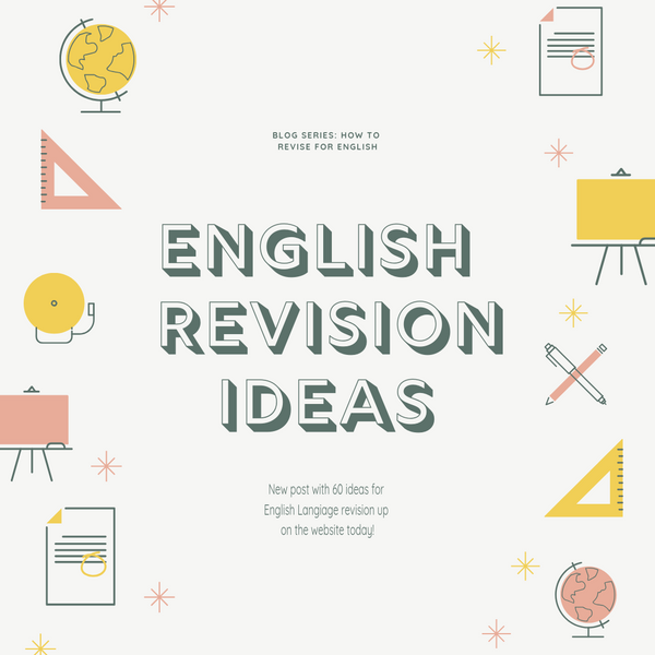 The 'How to Revise for English' Series: 3 - The 60 day challenge