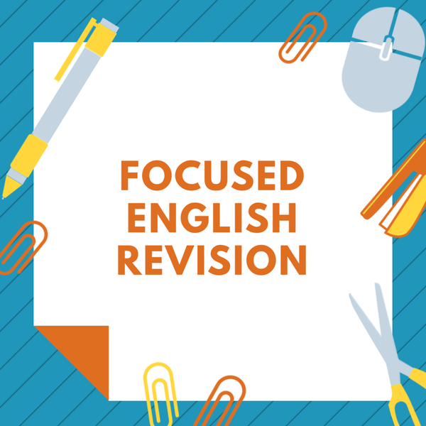 The 'How to Revise for English' Series: 4 - What Skills Should I Focus on for Revision?
