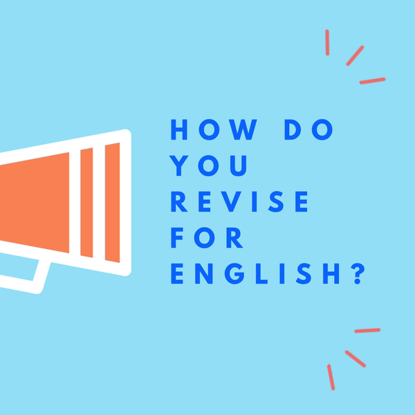 The 'How to Revise for English' Series: 1 - What Are You Being Tested On?