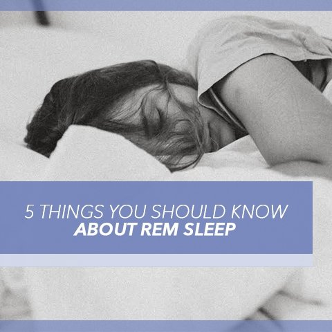 5 Things You Should Know About REM Sleep | Cool-jams