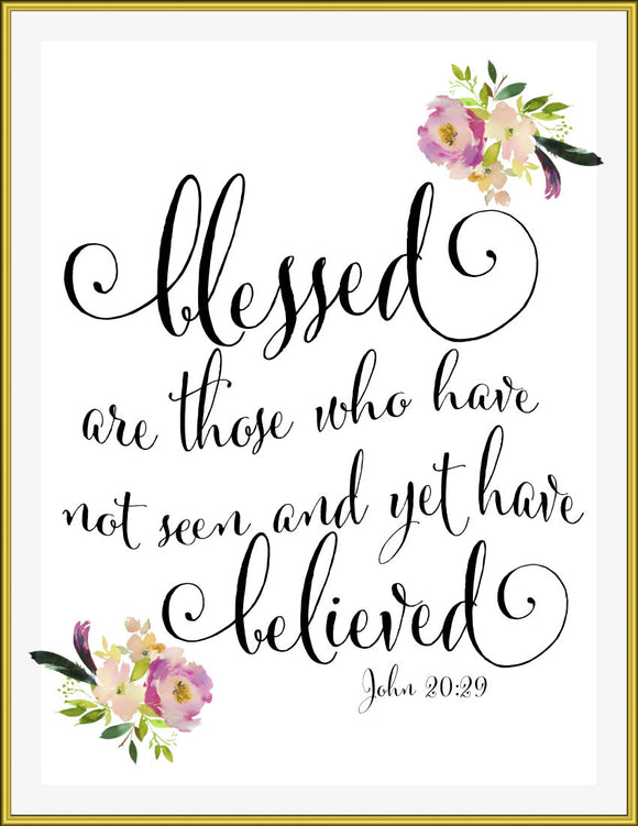 Blessed Are those who have not seen,  8x10 Printable - TiraYoungShop