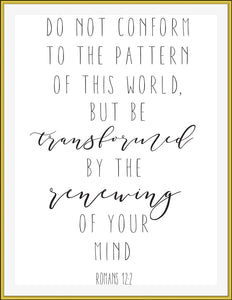 Do not conform to the pattern of this world... - TiraYoungShop