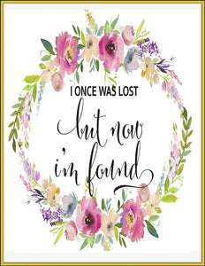 I Once Was Lost But Now I'm Found Art Printable, Amazing Grace Floral Art, Christian Art, Hymn Lyrics, Shabby Chic Printable - TiraYoungShop