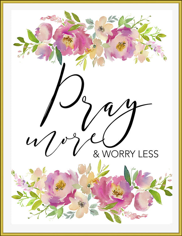 Pray More & Worry Less - TiraYoungShop