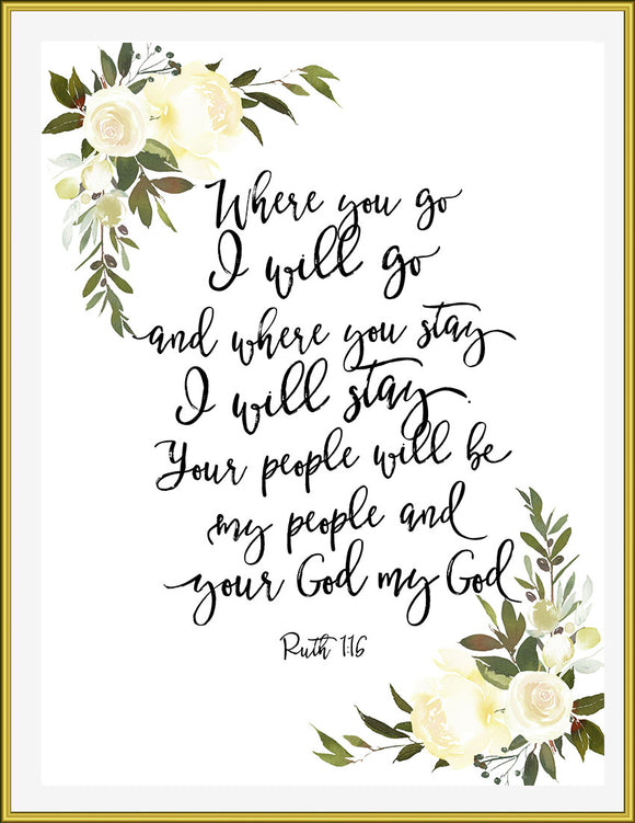 Where you go, Ruth 1:16 - TiraYoungShop