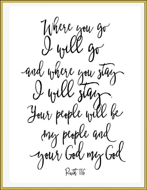 Where you go, Ruth 1:16, Wedding Gift Printable, Scripture Print, Scripture Wall Art, Instant Download - TiraYoungShop