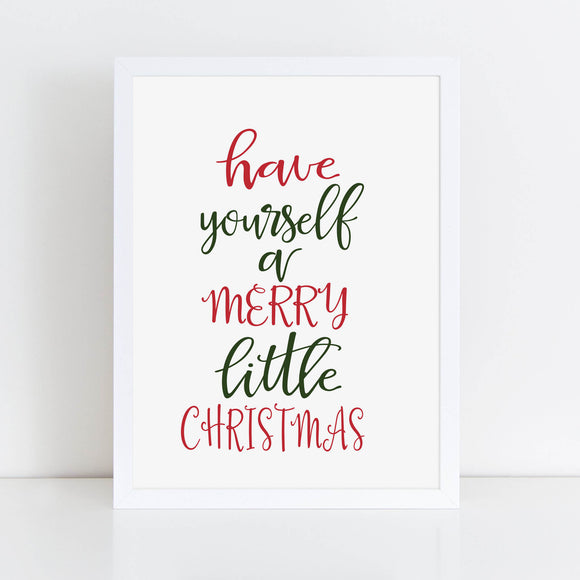 Have yourself a Merry Little Christmas Print, Christmas Quotes, Farmhouse Christmas decor, Christmas decor - TiraYoungShop