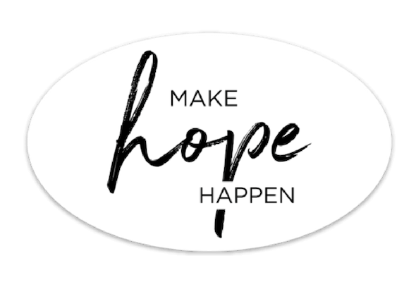 Make Hope Happen - Oval sticker