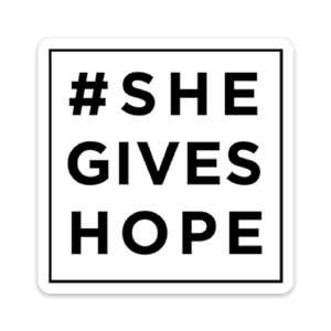 #shegiveshope - Square sticker
