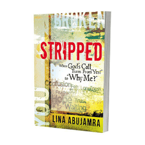Stripped. When God's Call Turns From 'Yes' to Why Me?