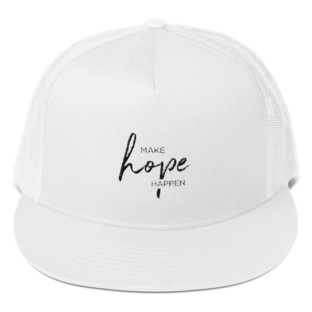 """Make Hope Happen"" Trucker Cap"