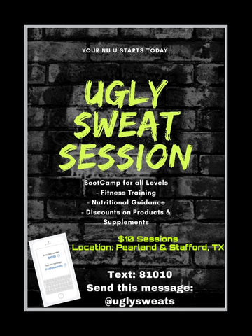 Ugly Sweat Session
