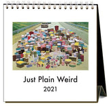 Just Plain Weird 2021 Calendar