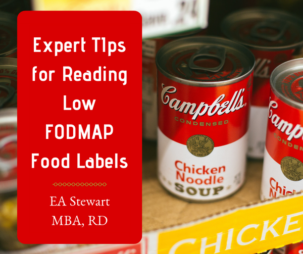 Expert Tips for Reading Low FODMAP Food Labels