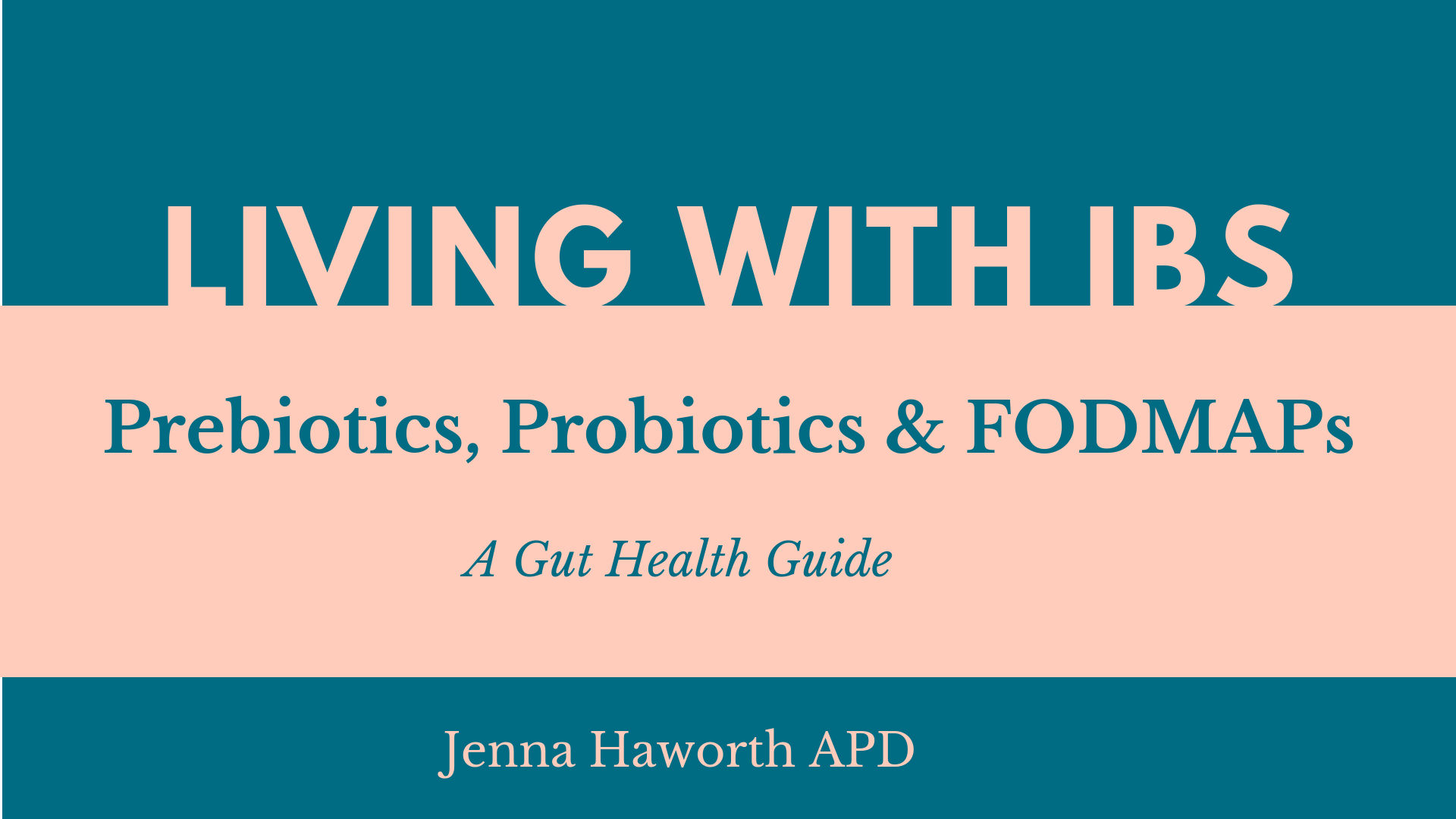 Living with IBS: A Gut Health Guide