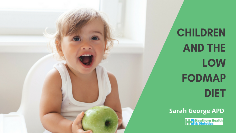 Children & The Low FODMAP Diet