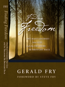 Finding Freedom..Gerald Fry