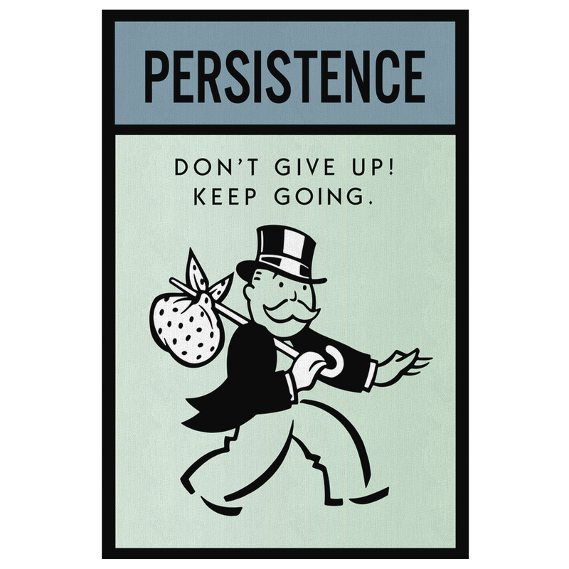 Persistence Monopoly Office Home Wall Art Painting Canvas