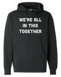 In this Together Hoodie