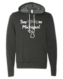 Say Yasss to Michigan Hoodie