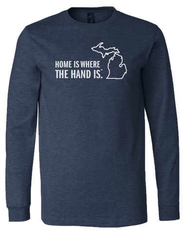 Home Is Where The Hand Is Long Sleeve T-Shirt