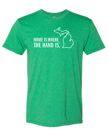 Home is Where the Hand Is Poly/Cotton T-Shirt (CLOSEOUT)
