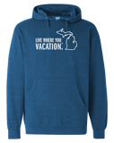 Live Where You Vacation Hoodie