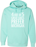 4 Out Of 5 Great Lakes Prefer Michigan Hoodie