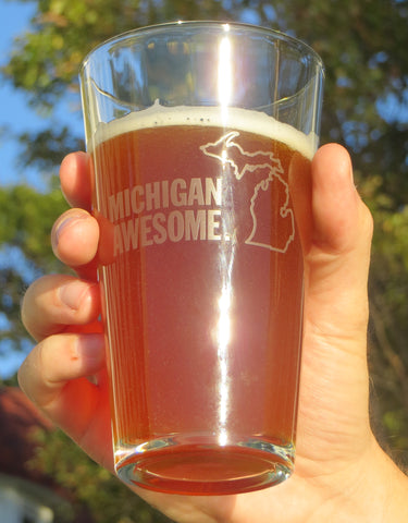 Michigan Awesome ORIGINAL Etched Pint Glass