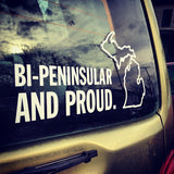Bi-Peninsular And Proud White Vinyl Sticker