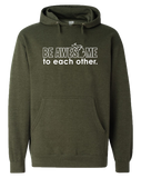 Be Awesome to Each Other Hoodie