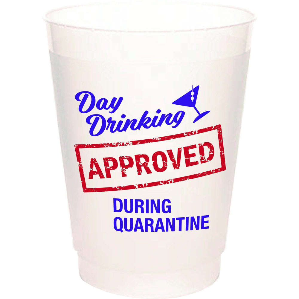 """Day Drinking Approved During Quarantine"" Frost Flex Cups (pk/25)"