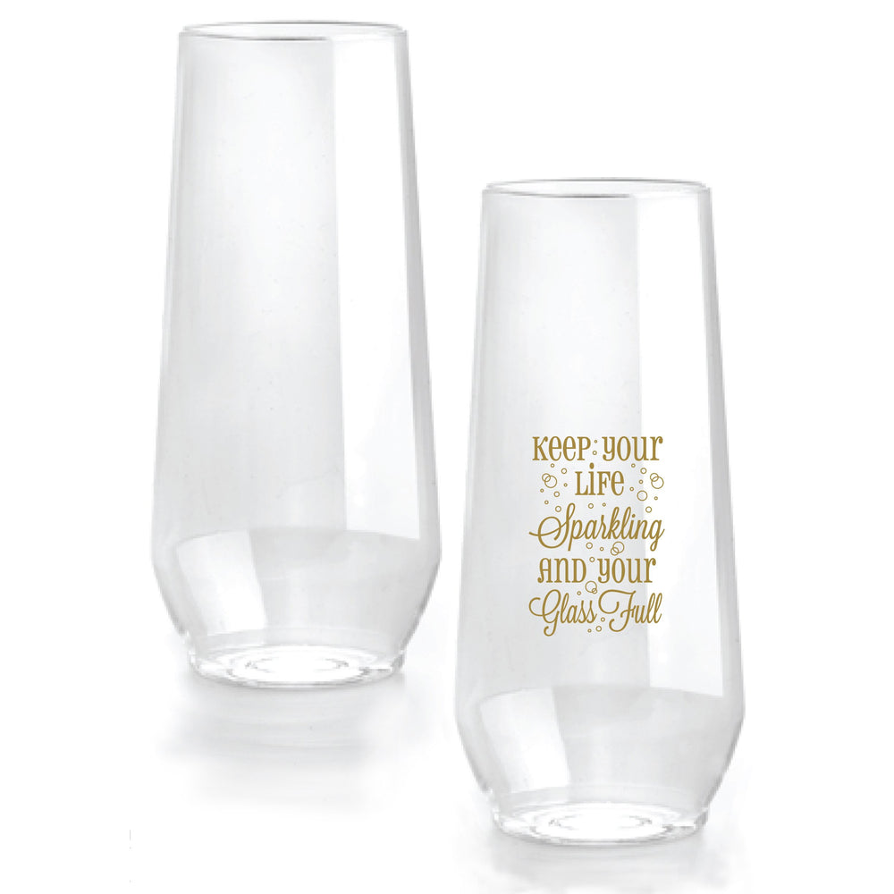 'Keep Your Life Sparkling and Your Glass Full' Stemless Flutes