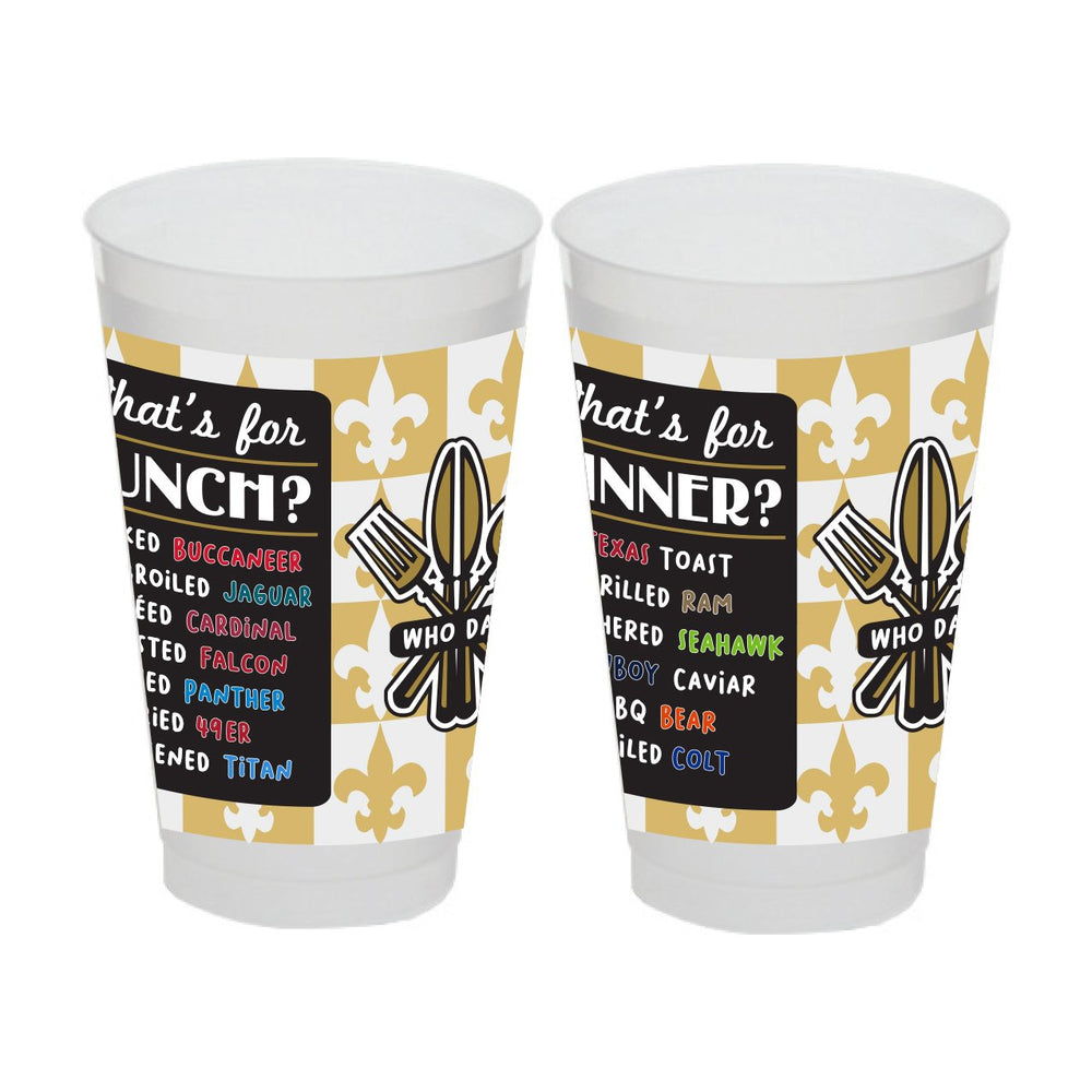'What's for Lunch/Dinner Saints!' 20oz Frost Flex Cups (20/pk)