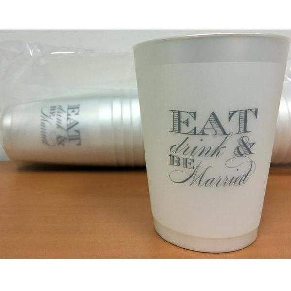 Eat Drink & Be Married Frosted Cups-Party Cup Express
