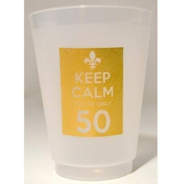 Keep Calm You're Only 50 Frost Flex Cups (pk/25) - Party Cup Express