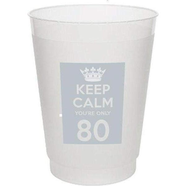 Keep Calm You'Re Only 80 Frost Flex Cups (GOLD Imprint) - Party Cup Express