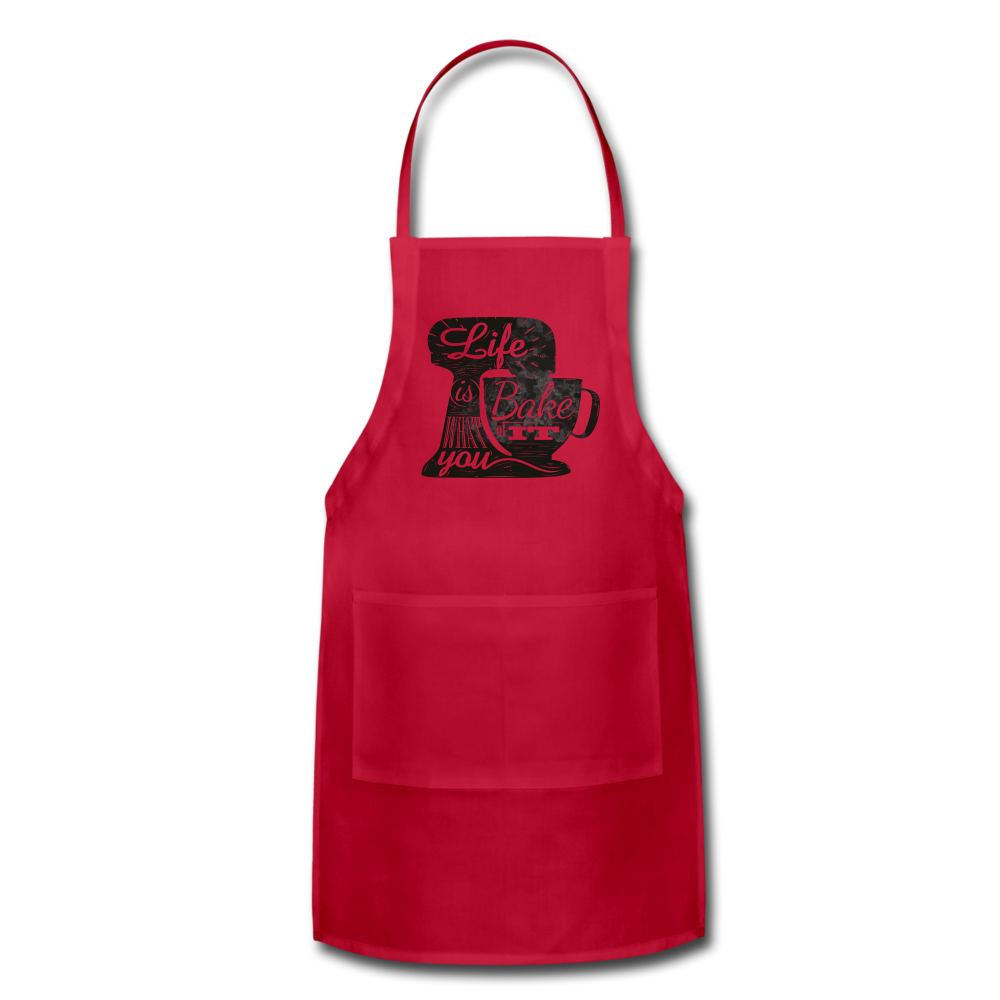 """Life Is What You Bake It"" - Adjustable Apron - red"