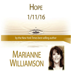 Hope with Marianne Williamson