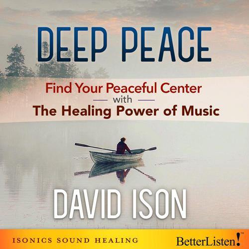 Deep Peace with David Ison