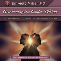 Awakening the Leader Within with Dr. Emmett Miller