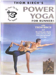 Power Yoga For Runners - Thom Birch and Beryl Bender Birch