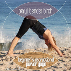 Beginner's Instructional Power Yoga with Beryl Bender Birch